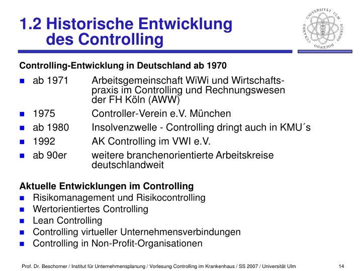 1.2 Historische Entwicklung