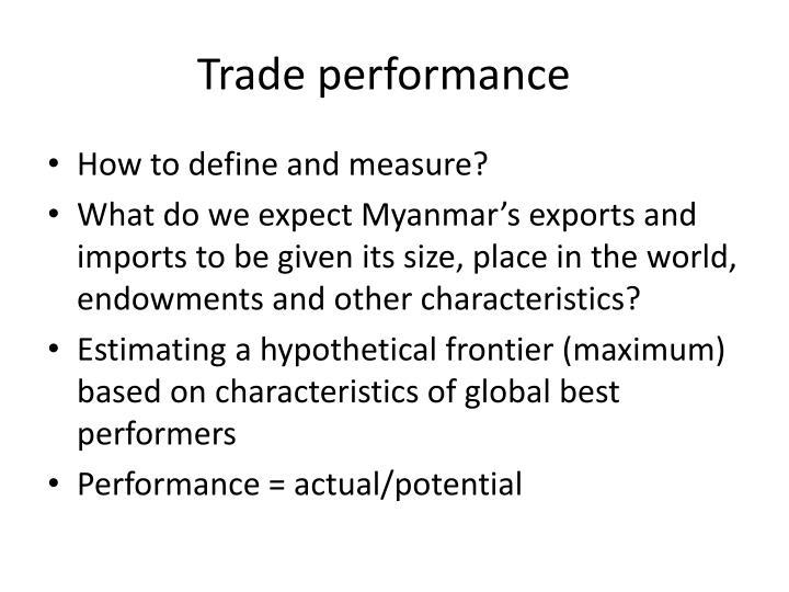 Trade performance