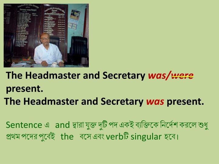 The Headmaster and Secretary