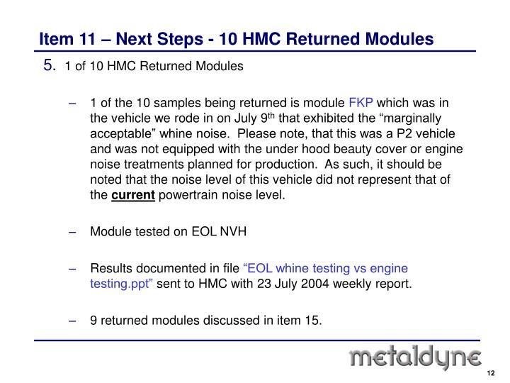 Item 11 – Next Steps - 10 HMC Returned Modules