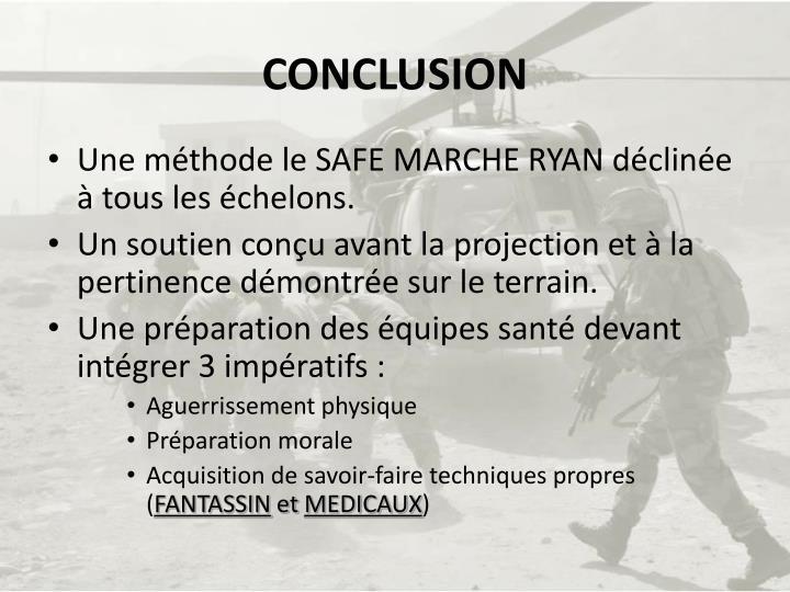 Une méthode le SAFE MARCHE RYAN déclinée à tous les échelons.