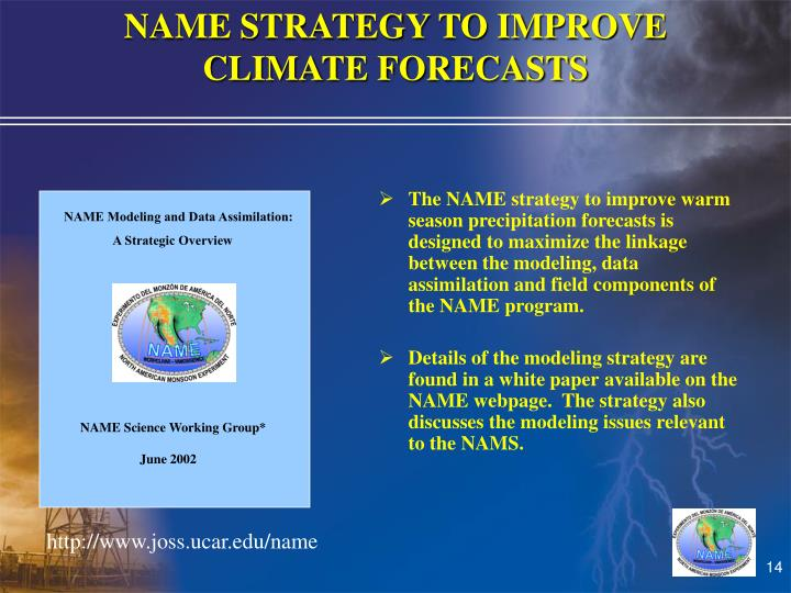 NAME STRATEGY TO IMPROVE               CLIMATE FORECASTS