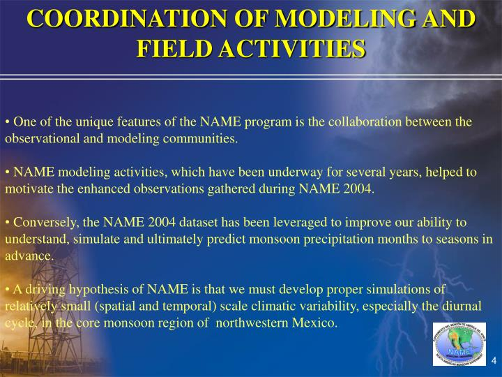 COORDINATION OF MODELING AND FIELD ACTIVITIES