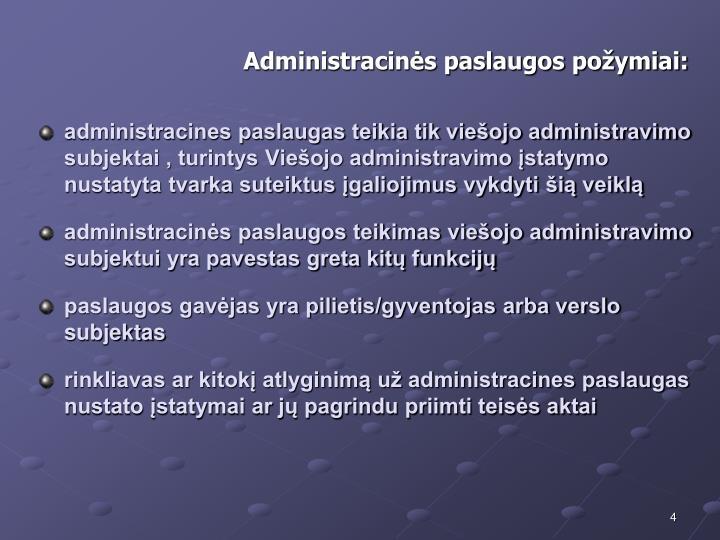 Administracins paslaugos poymiai: