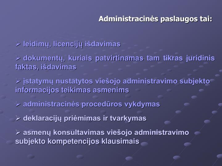 Administracins paslaugos tai: