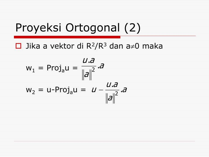 Proyeksi Ortogonal (2)