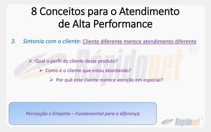 8 Conceitos para o Atendimento de Alta Performance