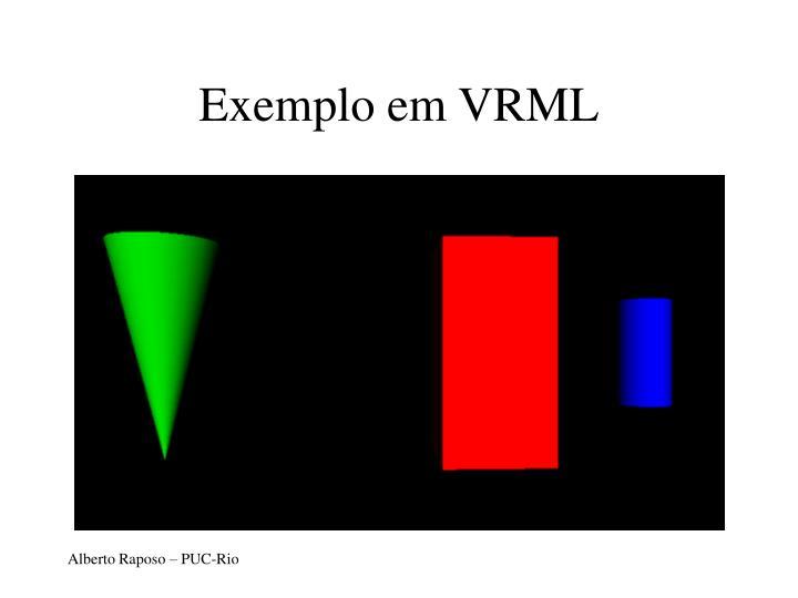 Exemplo em VRML