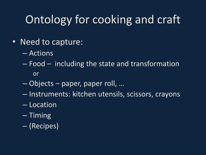 Ontology for cooking and craft