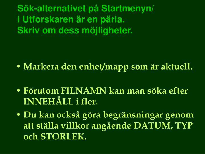 Sök-alternativet på Startmenyn/