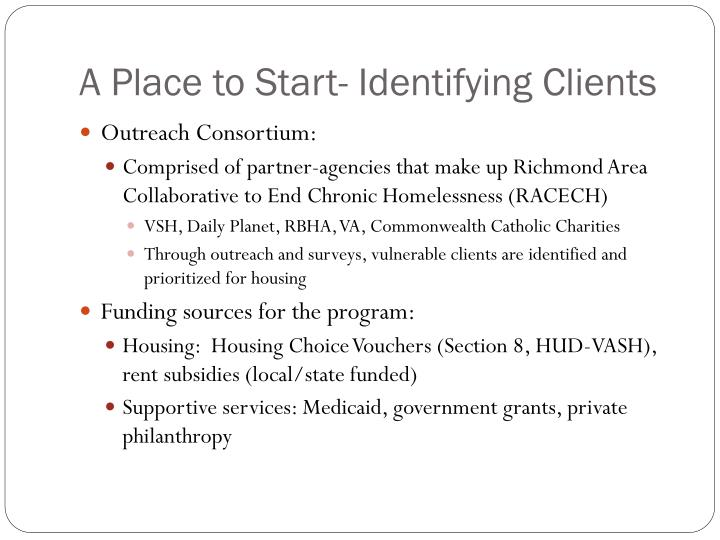 A Place to Start- Identifying Clients