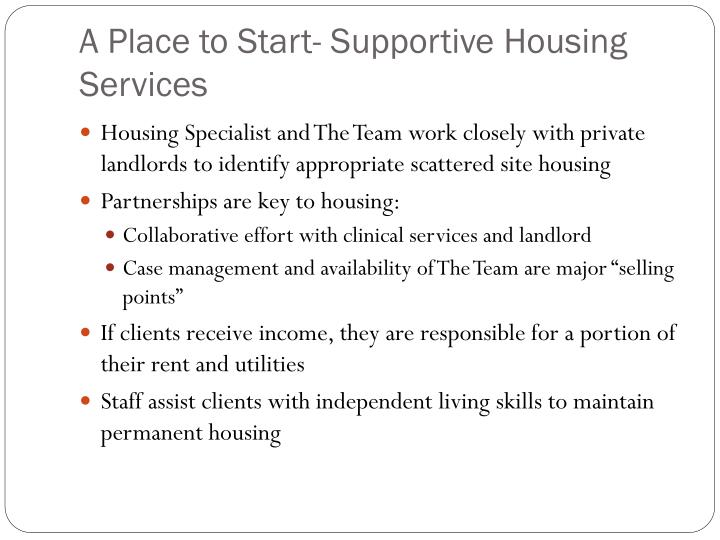 A Place to Start- Supportive Housing Services