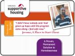 a proven permanent solution to homelessness