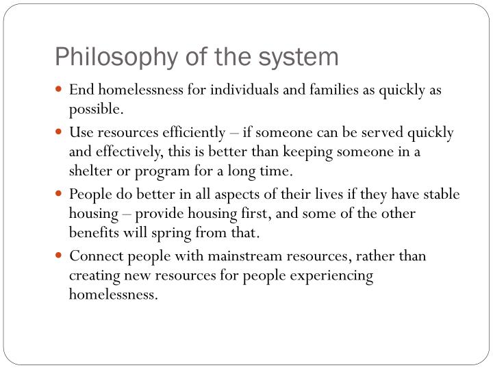 Philosophy of the system