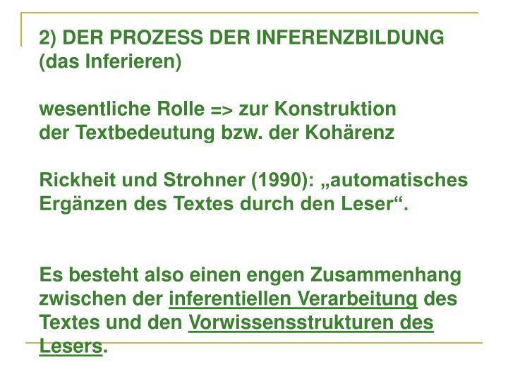 2) DER PROZESS DER INFERENZBILDUNG