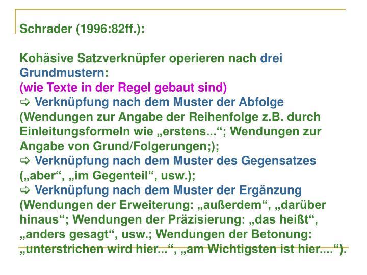 Schrader (1996:82ff.):