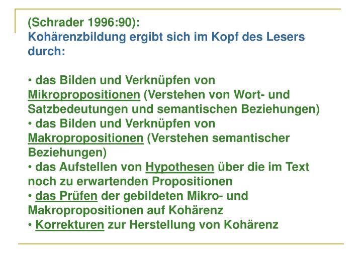 (Schrader 1996:90):