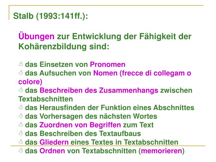 Stalb (1993:141ff.):