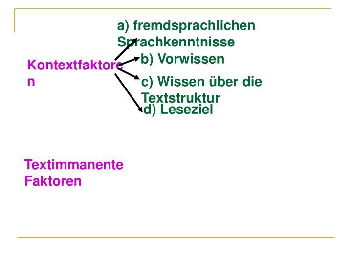a) fremdsprachlichen Sprachkenntnisse