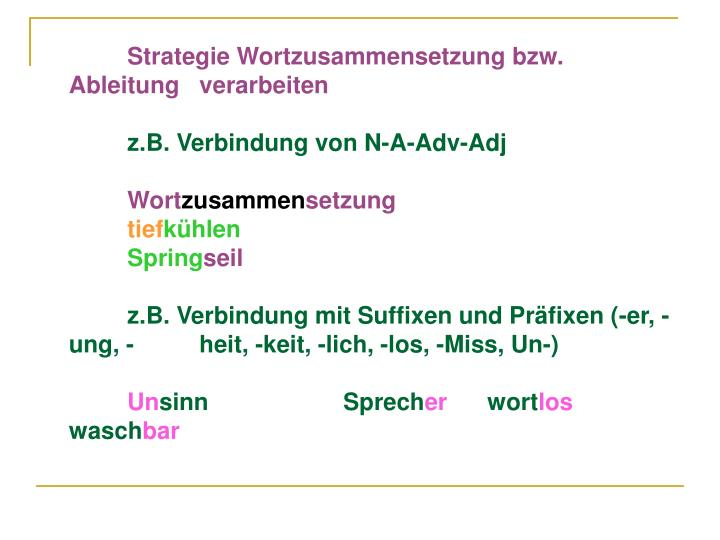 Strategie Wortzusammensetzung bzw. Ableitung verarbeiten
