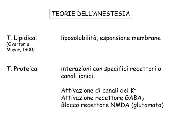 TEORIE DELL'ANESTESIA