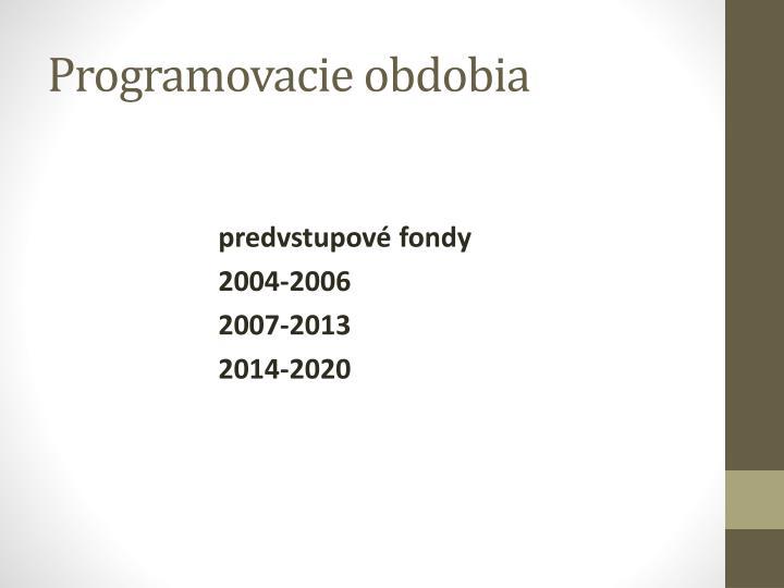 Programovacie obdobia