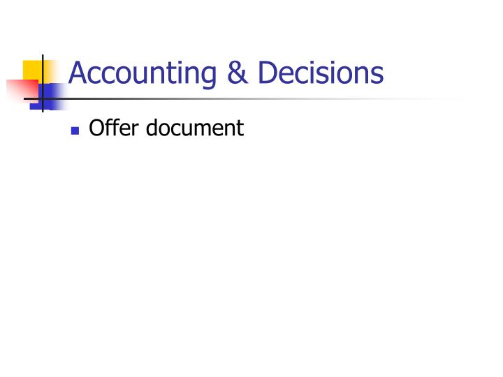 Accounting & Decisions