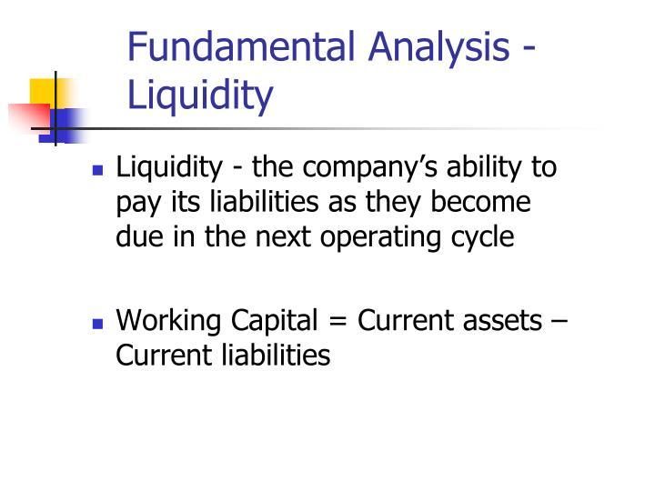 Fundamental Analysis - Liquidity