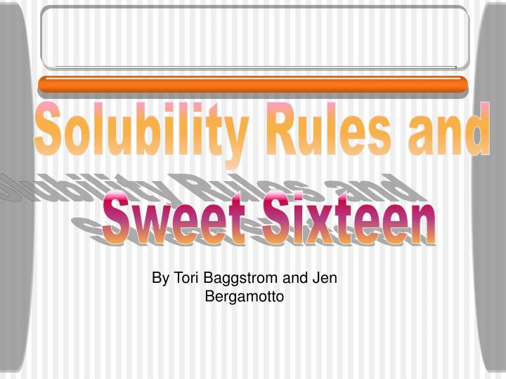 Solubility Rules and