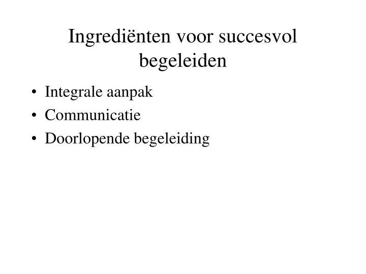 Ingrediënten voor succesvol begeleiden