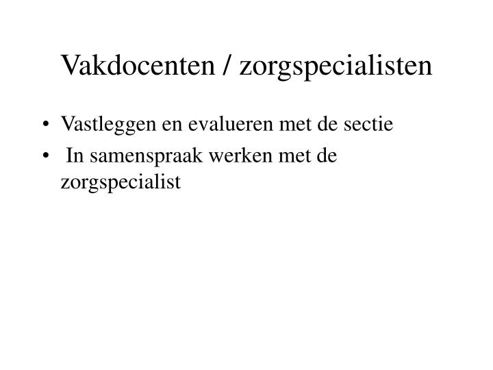 Vakdocenten / zorgspecialisten