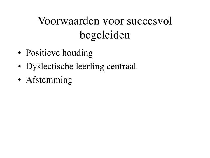 Voorwaarden voor succesvol begeleiden