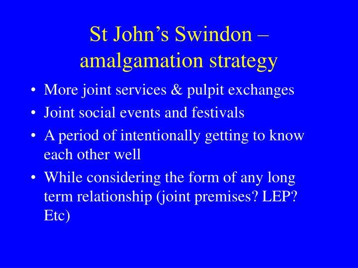 St John's Swindon – amalgamation strategy