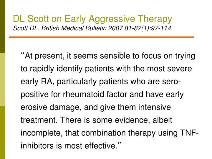 DL Scott on Early Aggressive Therapy