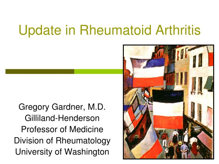 Update in rheumatoid arthritis