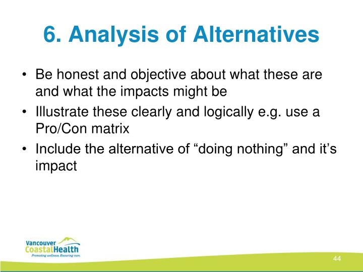 6. Analysis of Alternatives