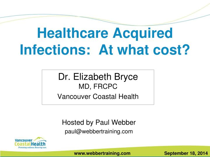 Healthcare acquired infections at what cost