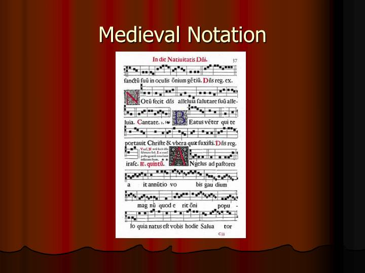 Medieval Notation