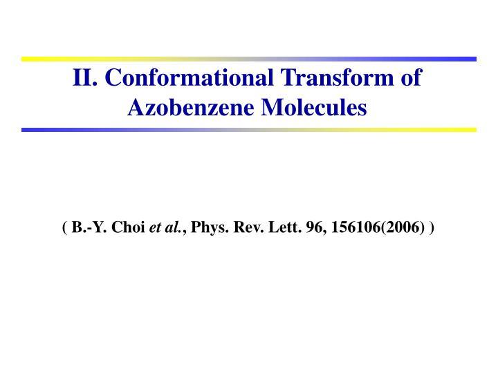 II. Conformational Transform of Azobenzene Molecules