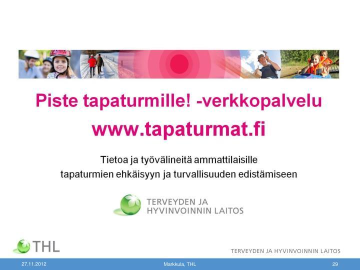Markkula, THL