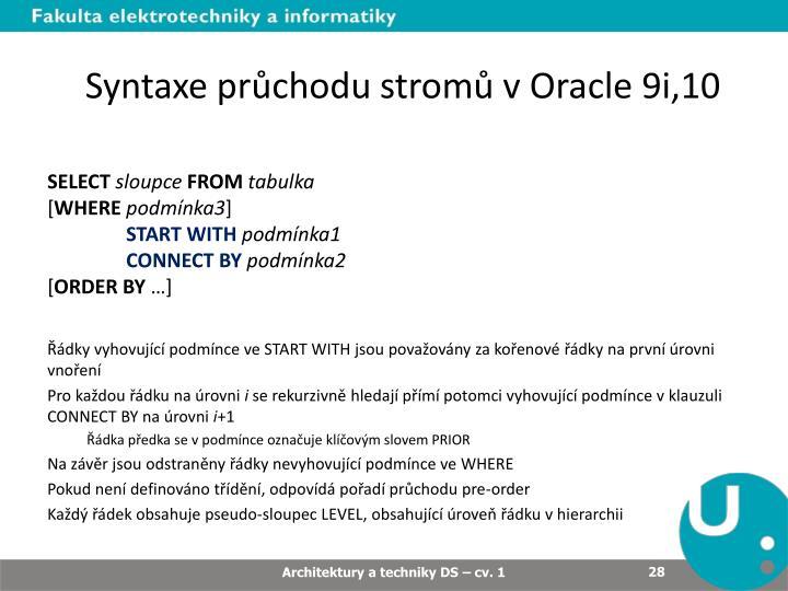 Syntaxe průchodu stromů v Oracle 9i,10