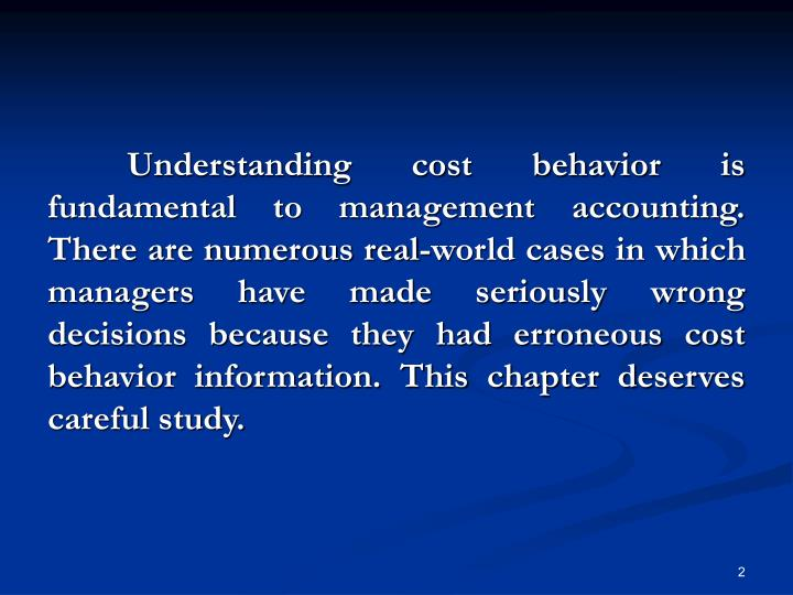 Understanding cost behavior is fundamental to management accounting. There are numerous real-world ...