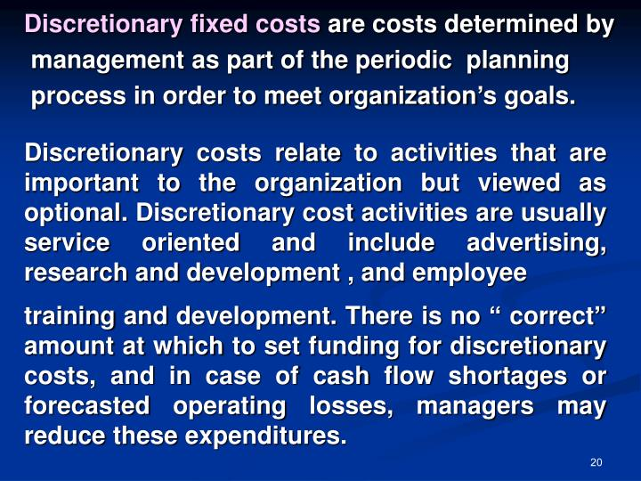 Discretionary fixed costs