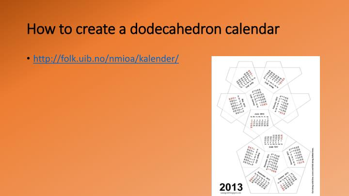 How to create a dodecahedron calendar