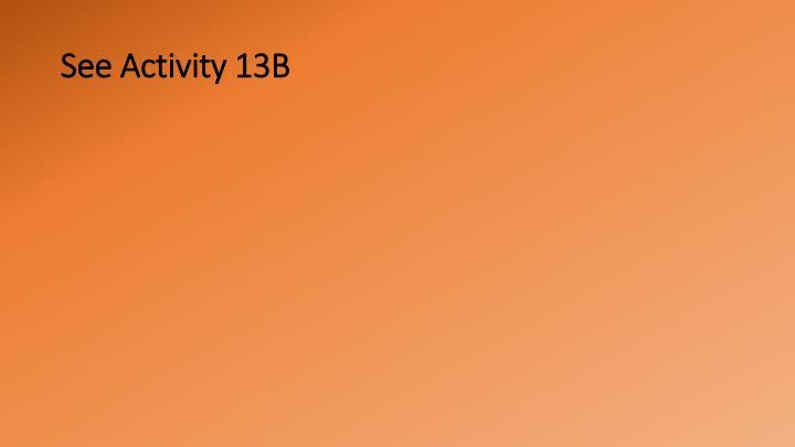 See Activity 13B
