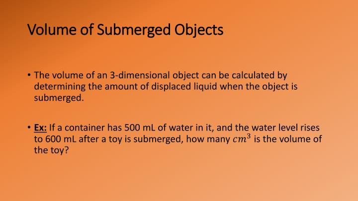 Volume of Submerged Objects