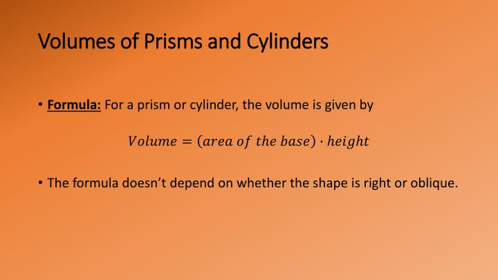 Volumes of Prisms and Cylinders