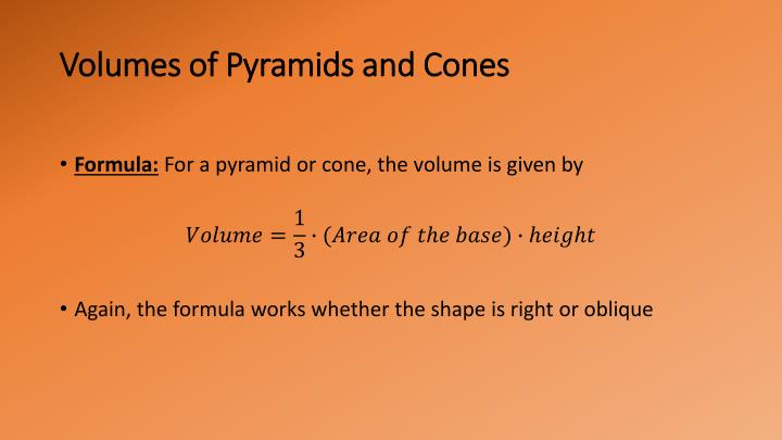 Volumes of Pyramids and Cones