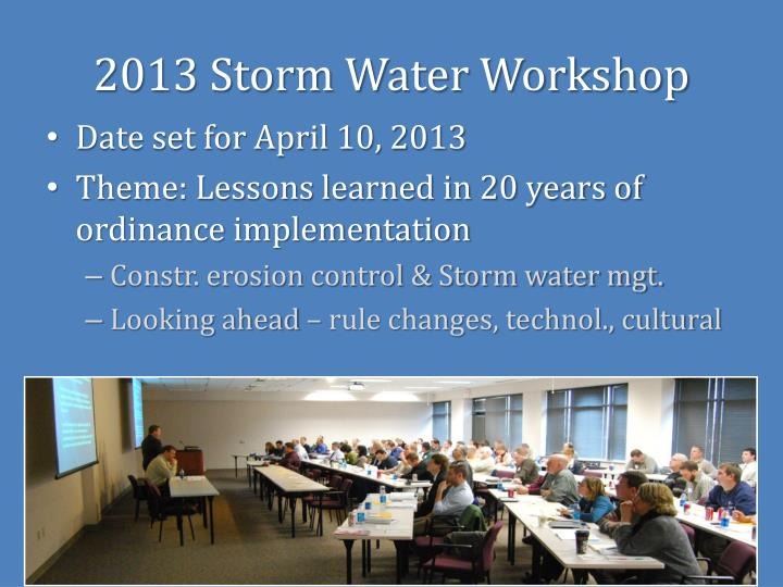 2013 Storm Water Workshop