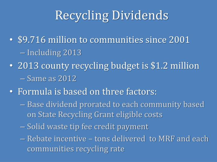 Recycling Dividends